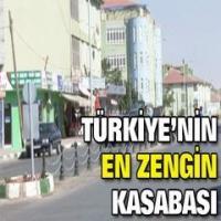 Türkiye'nin en zengin kasabası