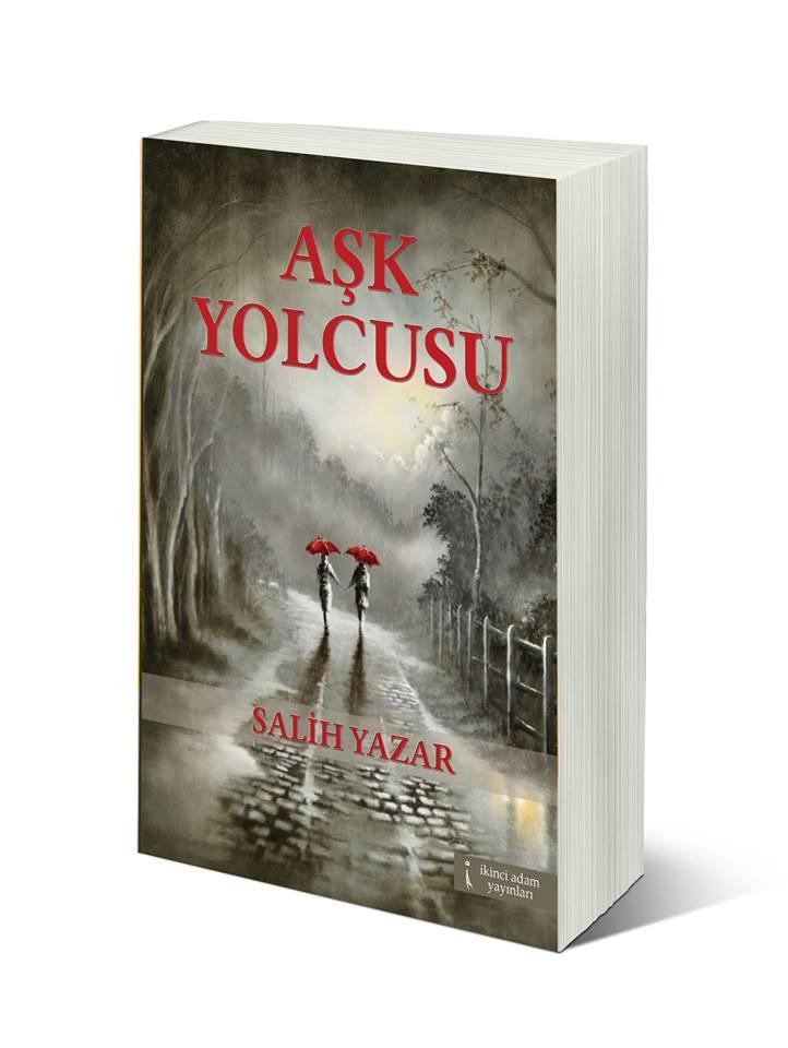 Salih Yazar'ın Aşk Yolcusu adlı şiir kitabı satışa sunuldu