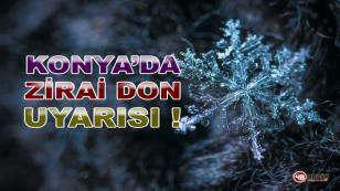 Konya'da Zirai Don Uyarısı !