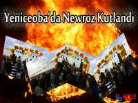 Yeniceoba'da Newroz Kutlandı