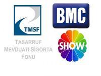 TMSF Show Tv ve BMC'ye el koydu