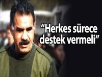 Öcalan: Herkes sürece destek vermeli