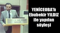 Yeniceoba'lı Ebubekir YILDIZ ile yapılan söyleşi